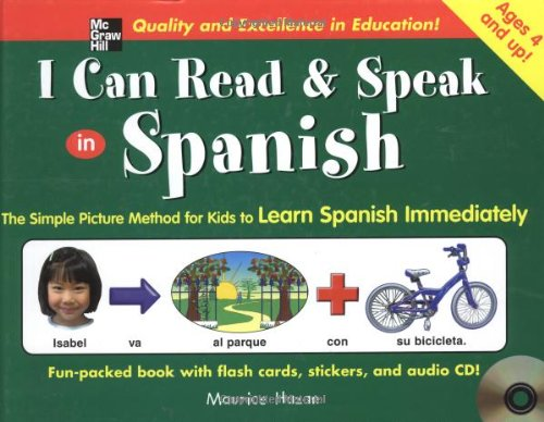 I Can Read and Speak in Spanish (Book + Audio CD): The Simple Picture Method for Kids to Learn Spanish Immediately