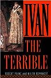 Ivan the Terrible (0815412290) by Payne, Robert