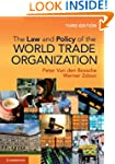 The Law and Policy of the World Trade...