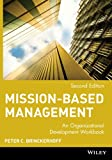 img - for Mission-Based Management: An Organizational Development Workbook (Wiley Nonprofit Law, Finance and Management Series) book / textbook / text book