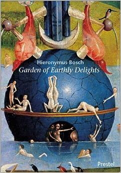 hieronymus bosch garden of earthly delights prestel minis prestel 9783791329765