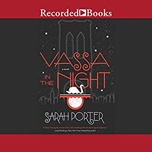 Vassa in the Night Audiobook