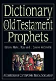 img - for Dictionary of the Old Testament: Prophets (IVP Bible Dictionary) book / textbook / text book