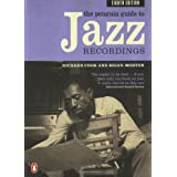 The Penguin Guide to Jazz Recordings: Eighth Edition ~ Richard Cook