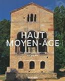 echange, troc Henri Stierlin - Le Haut Moyen-Age : De l'Antiquité tardive à l'An Mil