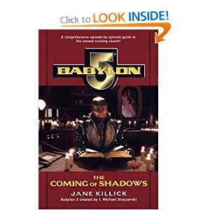 The Coming of Shadows (Babylon 5, No 2) by Jane Killick