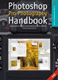 Photoshop Pro Photography Handbook: Advanced Post-Production Techniques (1579909752) by Weston, Chris
