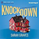 Knockdown: A Home Repair Is Homicide Mystery Audiobook by Sarah Graves Narrated by Lindsay Ellison