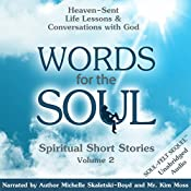Words for the Soul, Volume 2: Heaven-Sent Life Lessons & Conversations with God: Spiritual Short Stories | Michelle Skaletski-Boyd CHt