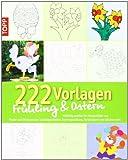 Window-Color-Vorlage: 222 Vorlagen Frühling / Ostern: Vielfältig nutzbar für Fensterbilder aus Papier und Windowcolor, Laubsägearbeiten, Kartengestaltung, Acrylmalerei und etliches mehr
