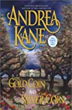 The Gold Coin/The Silver Coin (0743426851) by Kane, Andrea