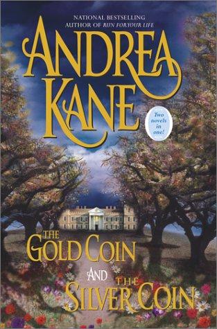 The Gold Coin/The Silver Coin, Andrea Kane