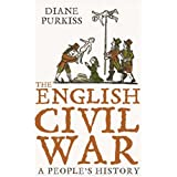 The English Civil War: A People's Historyby Diane Purkiss