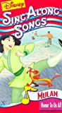 Disney Sing Along Songs - Mulan: Honor To Us All [VHS]