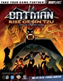 Batman(tm): Rise of Sin Tzu Official Strategy Guide (Brady Games) (0744003164) by Farkas, Bart G.