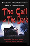 img - for Call Of The Dark: Erotic Lesbian Tales Of The Supernatural book / textbook / text book