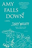 img - for By Jincy Willett Amy Falls Down: A Novel book / textbook / text book