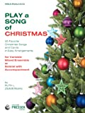 img - for Play A Song Of Christmas - 35 Favorite Christmas Songs and Carols In Easy Arrangements (Viola 1 and 2 book) book / textbook / text book