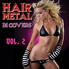 Hair Metal In Covers Vol. 2