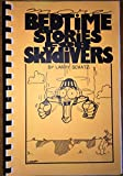 img - for BEDTIME STORIES FOR SKYDIVERS by Larry Schatz illustrations by Keith Liebert (1997 Spiral bound softcover 139 pages AeroGraphics) book / textbook / text book