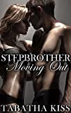 Stepbrother: Moving Out (Stepbrother: Moving In/Moving Out Book 2)