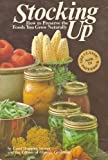 img - for Stocking Up: How to Preserve the Foods You Grow Naturally book / textbook / text book