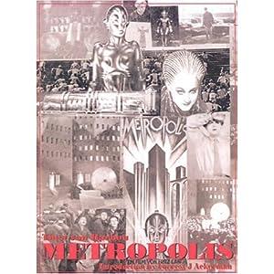Metropolis - Fritz Lang And Thea von Harbou
