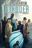 Intruder: Foreigner #13