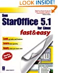 StarOffice Linux Fast and Easy (Fast...