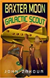 Baxter Moon: Galactic Scout