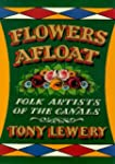 Flowers Afloat: Folk Artists of the C...