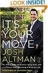 It's Your Move: My Million Dollar Met...