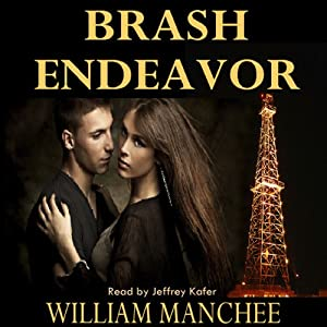 Brash Endeavor: A Stan Turner Mystery Vol 3 | [William Manchee]