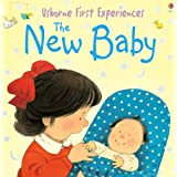 The New Baby (Usborne First Experiences)by Anna Civardi