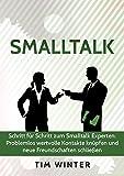 Image de Smalltalk - Schritt für Schritt zum Smalltalk Experten: Problemlos wertvolle Kontakte knüpfen und