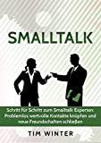 Image de Smalltalk - Schritt für Schritt zum Smalltalk Experten: Problemlos wertvolle Kontakte kn