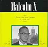 Malcom X (Read and Discover Photo-Illustrated Biographies)