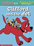 Clifford and the jet (Phonics Fun Reading Program) (0439405327) by Maccarone, Grace