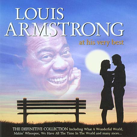 Louis Armstrong - Louis Armstrong - At His Very Best - Zortam Music