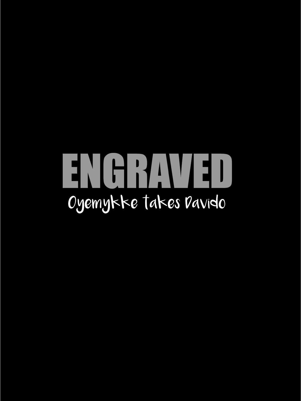 Engraved Oyemykke Takes Davido