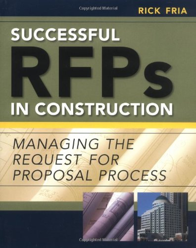 Successful RFPs in Construction - McGraw-Hill Professional - MG-0071449094 - ISBN: 0071449094 - ISBN-13: 9780071449090
