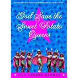 God Save the Sweet Potato Queens ~ Jill Conner Browne