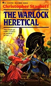 The Warlock Heretical by Christopher Stasheff