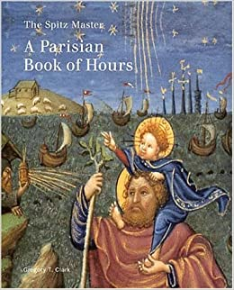 Amazon.com: The Spitz Master: A Parisian Book of Hours (Getty Museum