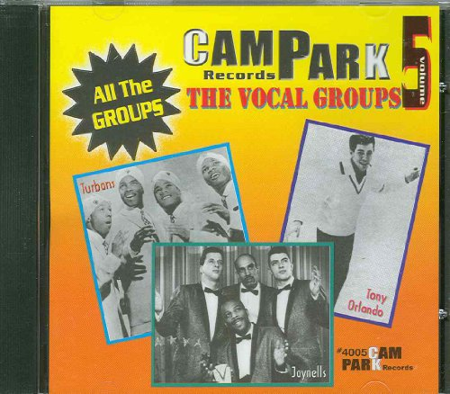 Campark Records: The Vocal Groups, Volume 5