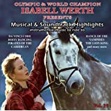 "Musical & Soundtrack Highlights - Musik zum Reiten Vol. 39 - K�rmusik instrumentalvon ""Isabell Werth"""