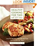 Healthy Cooking for Two (or Just You)...