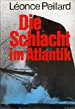 img - for Die Schlacht in Atlantik book / textbook / text book