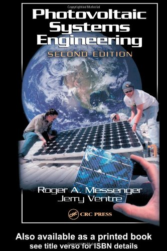 Photovoltaic Systems Engineering, Second Edition