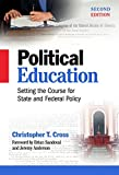 Political Education: Setting the Course for State and Federal Policy, Second Edition